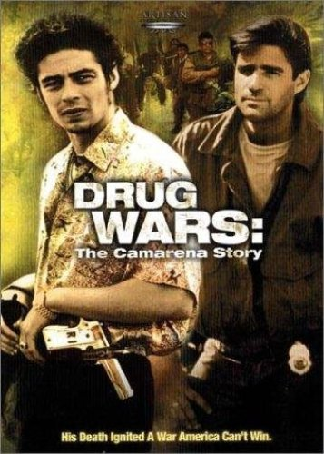 Drug Wars The Camarena Story